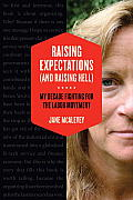 Raising Expectations (and Raising Hell): My Decade Fighting for the Labor Movement Cover