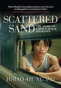 Scattered sand; the story of China's rural migrants