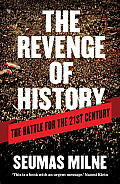 The Revenge of History: The Battle for the 21st Century Cover