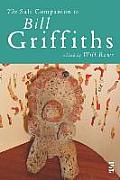 The Salt Companion to Bill Griffiths