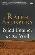 Blind Pumper at the Well Cover