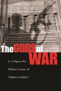 Gods of  War: Is Religion the Primary Cause of Violent Conflict?