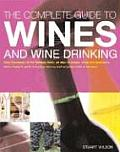 Complete Guide To Wines & Wine Drinking