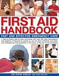 First Aid Handbook: Fast and Effective Emergency Care