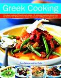 Greek Cooking The Classic Recipes of Greece Made Simple 70 Authentic Traditional Dishes from the Heart of the Mediterranean Shown
