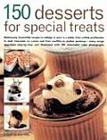 150 Desserts for Special Treats