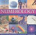 Numerology: Using the Power of Numbers to Discover and Shape Your Destiny