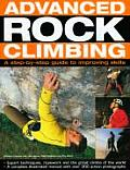 Advanced Rock Climbing A Step By Step Guide to Improving Skills