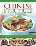 Quick and Easy Chinese Stir-Fries: 60 Fast, Healthy Recipes Full of Spice and Taste, Shown Step by Step with 300 Photographs