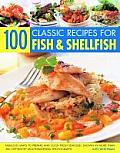 Fresh from the Sea Over 100 Exciting & Inspirational Recipes for Fish & Shellfish from Classic Dishes to Contemporary Creations