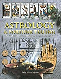 Astrology & Fortune Telling: Including Tarot, Palmistry, I Ching and Dream Interpretation