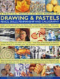 A   Practical Masterclass and Manual of Drawing & Pastels, Pencil Skills, Penmanship and Calligraphy: Expert Tuition on How to Use Pencils, Pens, Char