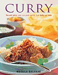 Curry Fire & Spice Over 150 Great Curries from India & Asia
