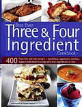 The Best Ever Three & Four Ingredient Cookbook