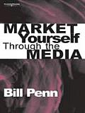 Market Yourself Through the Media