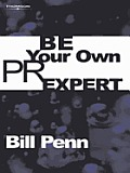 Be Your Own PR Expert