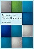 Managing the Tourist Destination