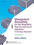 Management Accounting for the Hospitaility, Tourism and Leisure Industry: A Strategy Approach