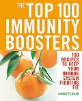 The Top 100 Immunity Boosters Cover