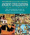 Ancient Civilizations The Illustrated Gu