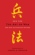 The Art of War: The New Illustrated Edition (Art of Wisdom)