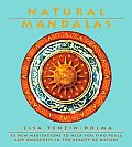 Natural Mandalas 30 New Meditations To