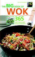 Big Book of Wok 365 Fast Fresh & Delicious Recipes