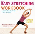 The Easy Stretching Workbook: A Complete Stretching Class in a Book with CD (Audio)