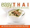 Easy Thai Cookbook The Step By Step Guide to Deliciously Easy Thai Food at Home With CD