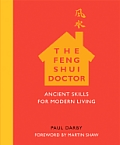 The Feng Shui Doctor: Ancient Skills for Modern Living