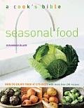 Seasonal Food How To Enjoy Food At Its Best
