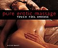 Pure Erotic Massage: Touch, Feel, Arouse