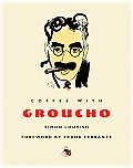 Coffee With Groucho