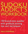 The Sudoku Addict's Workbook