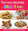 Top 100 Recipes For Brainy Kids Boost
