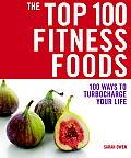 Top 100 Fitness Foods 100 Ways To Turboc