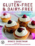 Simply Gluten-Free & Dairy-Free: Breakfasts*lunches*treats*dinners*desserts Cover