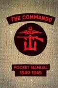 Commando Pocket Manual: 1940-1945