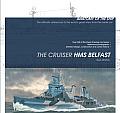 Anatomy of the Ship: The Cruiser HMS Belfast (Anatomy of the Ship)