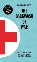 The Backwash of War: The Classic Account of a First World War Field-Hospital