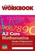A2 Core Mathematics: Calculus and Trigonometry