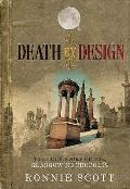 Death By Design: the True Story of the Glasgow Necropolis (Uk Edition)