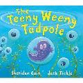 Teeny Weeny Tadpole