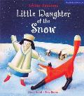 Little Daughter Of The Snow