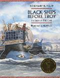 Black Ships Before Troy: The Story of the Iliad Cover