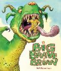 Big Brave Brian