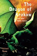 The Dragon of Krakow and Other...