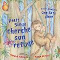 Petit Singe Cherche Son Refuge Little Monkeys One Safe Place