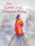 Land of the Dragon King & Other Korean Stories
