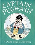 Captain Pugwash Captain Pugwash: A Pirate Story a Pirate Story ...